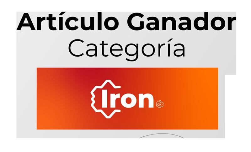Artículo Ganador, Categoría Iron